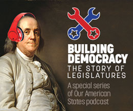 'Building Democracy' Podcast Episode 2: The Story of Legislatures Through the Revolution