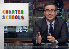 HBO's John Oliver Takes on Charter Schools