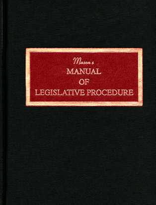 Photo:  Mason's Manual of Legislative Procedure