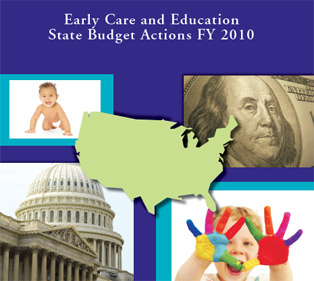 Cover: Early Care and Education State Budget Actions FY 2010