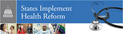 """States Implement Health Reform"" banner"