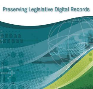 Preserving Legislative Digital Records Publication Cover