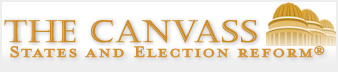 "Newsletter banner that reads ""TheCanvass: States and Election Reform."""