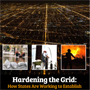 Report cover for Hardening the Grid.